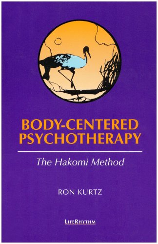 Body-Centered Psychotherapy The Hakomi Method 2nd (Revised) edition cover