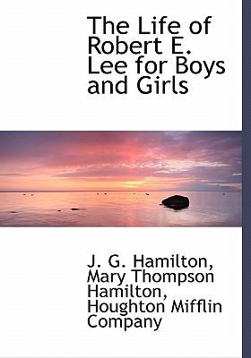Life of Robert E Lee for Boys and Girls N/A edition cover