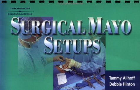 Surgical Mayo Set-Ups   2003 (Guide (Instructor's)) 9781401811235 Front Cover