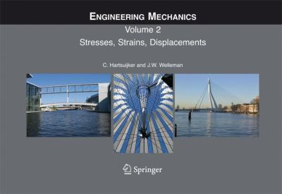 Engineering Mechanics Stresses, Strains, Displacements  2007 9781402041235 Front Cover