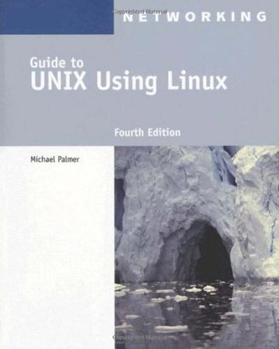 Guide to UNIX Using Linux  4th 2008 (Revised) edition cover