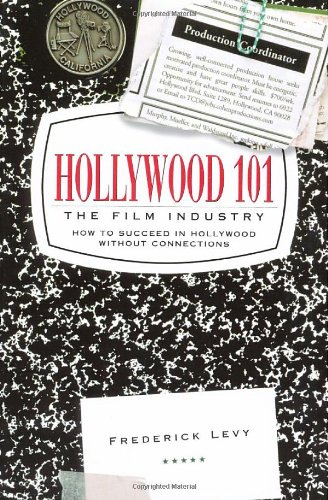 Hollywood 101 The Film Industry  2000 (Revised) edition cover