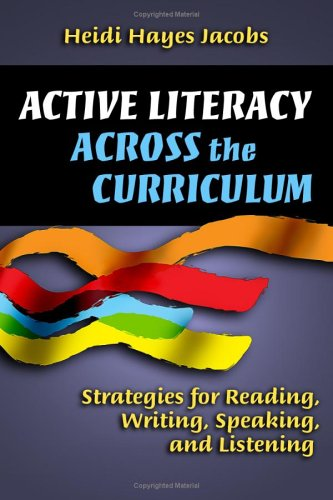 Active Literacy Across the Curriculum Strategies for Reading, Writing, Speaking, and Listening  2006 edition cover