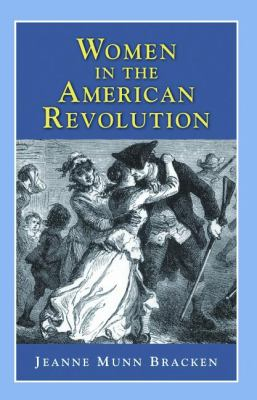 Women in the American Revolution  N/A 9781932663235 Front Cover