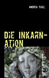 Die Inkarnation  N/A 9783732230235 Front Cover