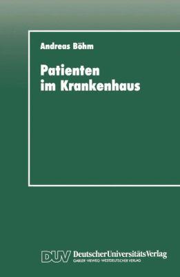 Patienten Im Krankenhaus Zur Psychischen Bew�ltigung Von Operativen Eingriffen  1993 9783824441235 Front Cover