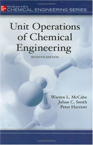 Unit Operations of Chemical Engineering  7th 2005 (Revised) edition cover