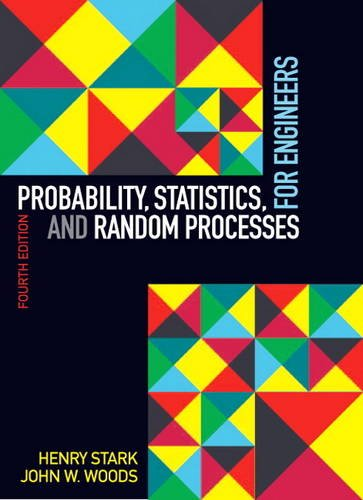 Probability, Statistics, and Random Processes for Engineers  4th 2012 (Revised) edition cover