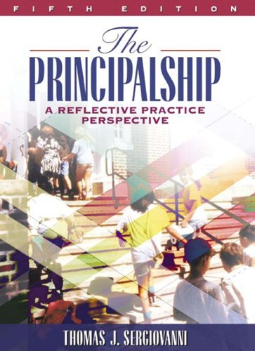Principalship A Reflective Practice Perspective 5th 2006 (Revised) edition cover