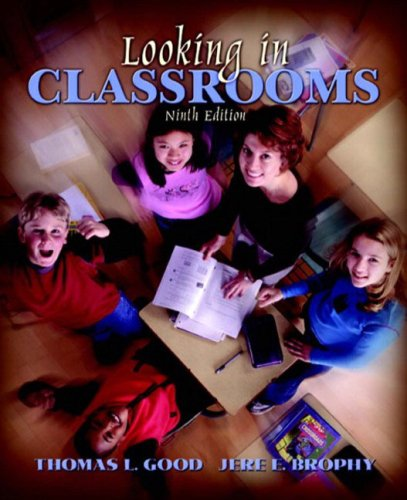 Looking in Classrooms, MyLabSchool Edition  9th 2003 (Revised) edition cover