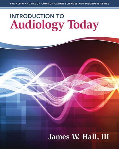 Introduction to Audiology Today   2014 (Revised) edition cover