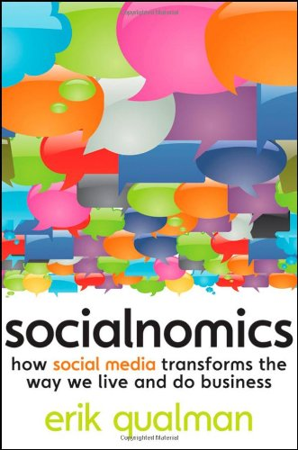 Socialnomics How Social Media Transforms the Way We Live and Do Business  2009 edition cover