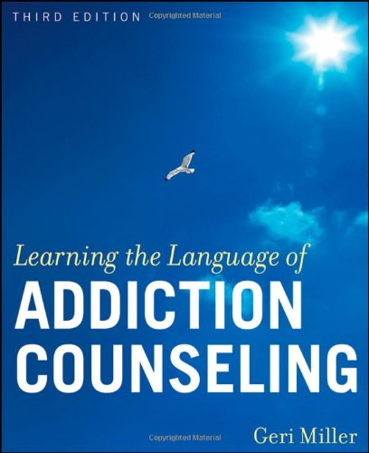 Learning the Language of Addiction Counseling  3rd 2010 edition cover