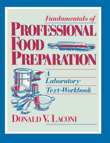 Fundamentals of Professional Food Preparation A Laboratory Text-Workbook  1995 (Teachers Edition, Instructors Manual, etc.) 9780471595236 Front Cover