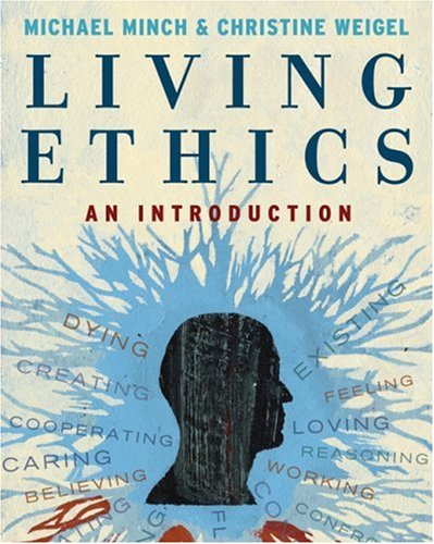 Living Ethics An Introduction  2009 9780495090236 Front Cover
