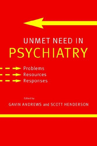 Unmet Need in Psychiatry Problems, Resources, Responses  2006 9780521027236 Front Cover