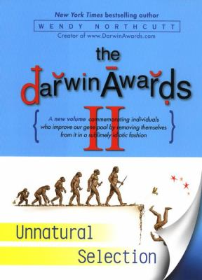 Darwin Awards II Unnatural Selection  2001 9780525946236 Front Cover