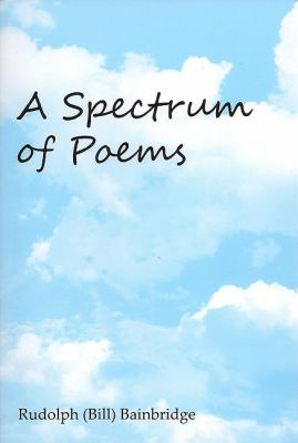 Spectrum of Poems  N/A 9780533163236 Front Cover