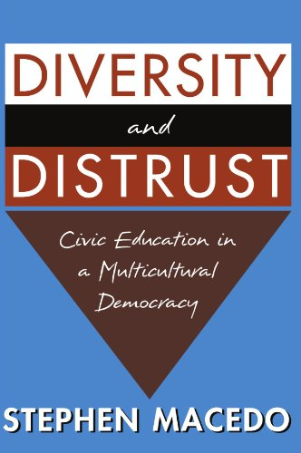 Diversity and Distrust Civic Education in a Multicultural Democracy  2000 edition cover
