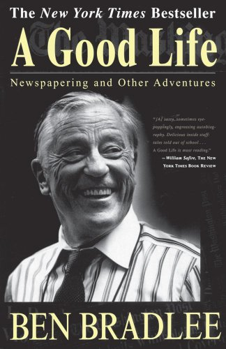 Good Life Newspapering and Other Adventures  1996 9780684825236 Front Cover