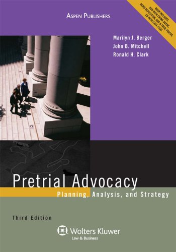 Pretrial Advocacy Planning Analysis and Strategy 3rd 2010 (Revised) edition cover