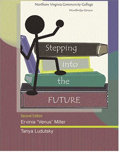 Stepping into the Future 2nd 2004 (Revised) 9780757510236 Front Cover