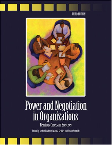 Power and Negotiation in Organizations Readings, Cases, and Exercises 3rd (Revised) edition cover