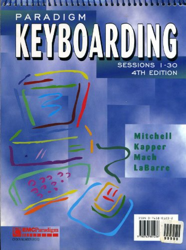 Paradigm Keyboarding Sessions 1-30 4th 1999 9780763801236 Front Cover