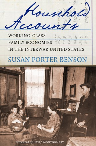 Household Accounts Working-Class Family Economies in the Interwar United States  2007 edition cover