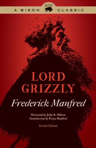 Lord Grizzly  2nd 2011 9780803235236 Front Cover