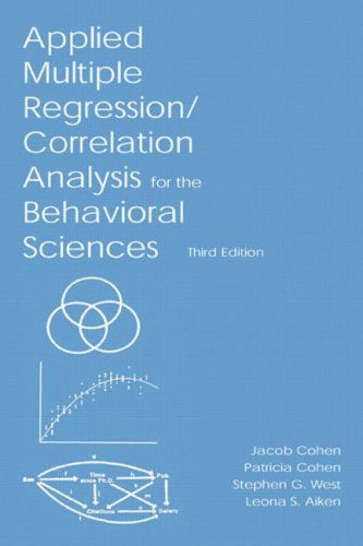 Applied Multiple Regression - Correlation Analysis for the Behavioral Sciences  3rd 2003 (Revised) edition cover