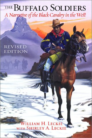 Buffalo Soldiers : A Narrative of the Black Cavalry in the West  2003 (Revised) edition cover