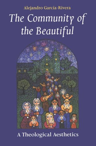 Community of the Beautiful A Theological Aesthetics N/A edition cover