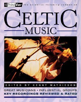 Celtic Music Great Musicians, Influential Groups  2001 9780879306236 Front Cover