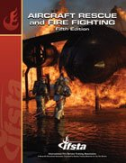 Aircraft Rescue and Fire Fighting:  5th 2008 edition cover