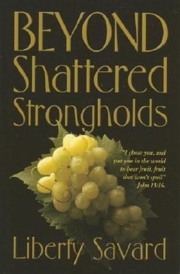 Beyond Shattering Strongholds   2005 9780882700236 Front Cover