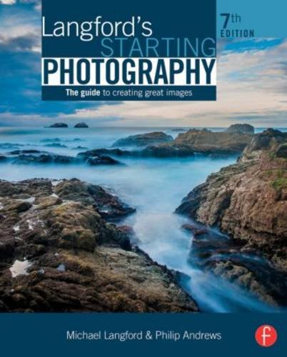 Langford's Starting Photography  7th 2016 (Revised) 9781138842236 Front Cover