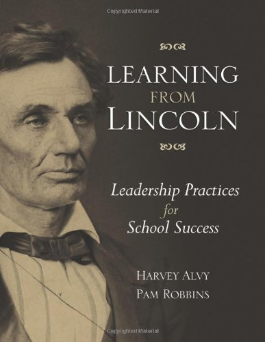 Learning from Lincoln Leadership Practices for School Success  2010 edition cover