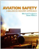 Aviation Safety : a Balanced Industry Approach   2014 9781435488236 Front Cover
