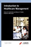 Introduction to Healthcare Management Laureate Custom Edition 1st edition cover