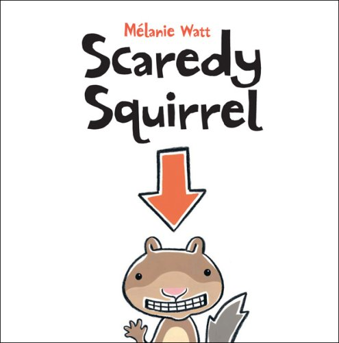 Scaredy Squirrel   2008 9781554530236 Front Cover