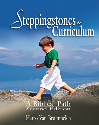 Steppingstones to Curriculum A Biblical Path N/A edition cover