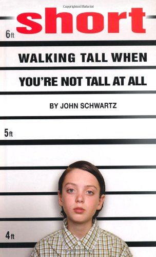 Short Walking Tall When You're Not Tall at All N/A 9781596433236 Front Cover