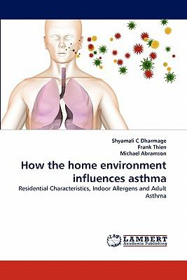 How the Home Environment Influences Asthm  N/A 9783838362236 Front Cover
