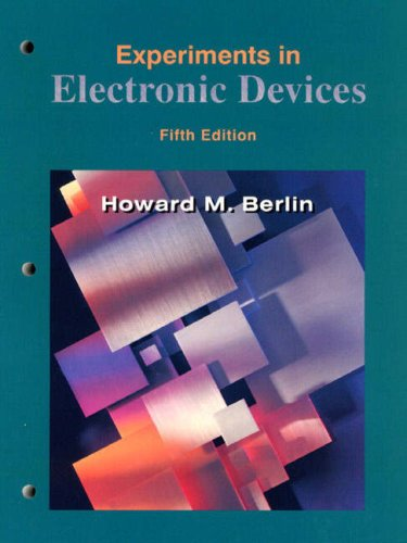 Experiments in Electronic Devices  3rd 1999 (Lab Manual) edition cover