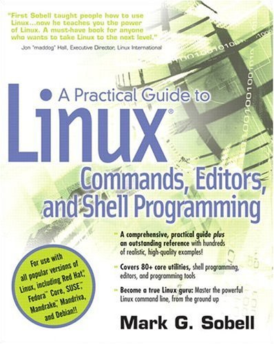 Practical Guide to Linux Commands, Editors, and Shell Programming   2006 9780131478237 Front Cover