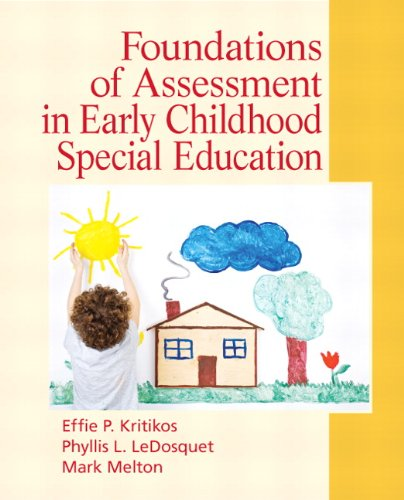 Foundations of Assessment in Early Childhood Special Education   2012 9780136064237 Front Cover