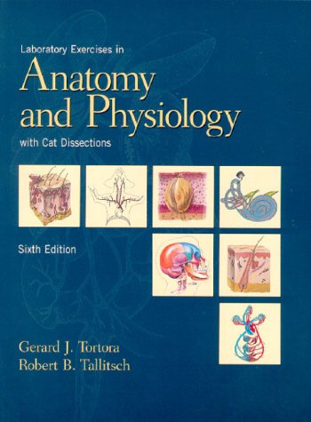 Laboratory Exercises in Anatomy and Physiology with Cat Dissection  6th 2003 edition cover