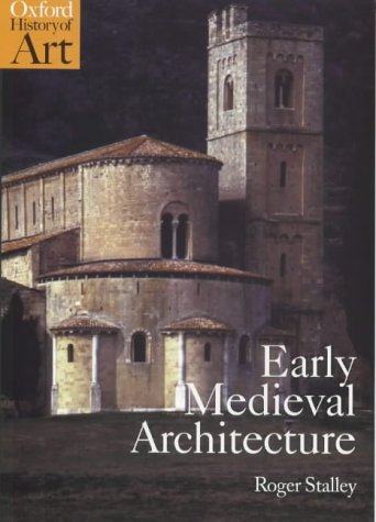 Early Medieval Architecture   1999 edition cover