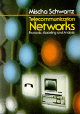 Telecommunication Networks Protocols, Modeling and Analysis  1987 edition cover